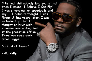 Quotes and Images of R Kelly