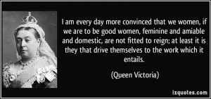 quote-i-am-every-day-more-convinced-that-we-women-if-we-are-to-be-good ...