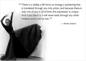 Martha Graham #dance #quote