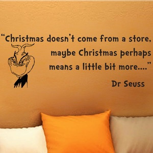 Dr Seuss Grinch Christmas Doesn'T Come Wall Phrase Word Saying Vinyl ...