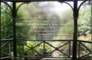 Contentment Quotes, awakening quotes - Reasonable needs are to have ...