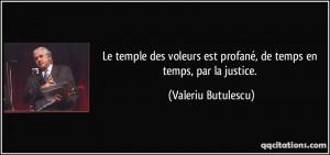 Le temple des voleurs est profané, de temps en temps, par la justice ...