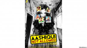 Aashiqui Not Allowed Poster 540x303 Aashiqui Not Allowed Poster