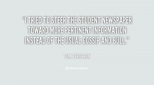 tried to steer the student newspaper toward more pertinent ...