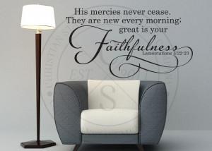 His Mercies Never Cease Vinyl Wall Statement - Lamentations 3:22-23