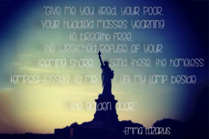 worst and greatest american immigration quotes: emma lazarus, statue ...