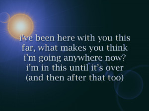 ... Quotes http://random536.blogspot.com/2012/04/ill-never-leave-you.html