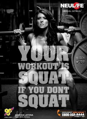 Your WORKOUT is Squat – Motivation Quote