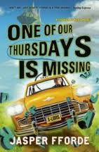 ... to be reading the final Thursday Next instalment from Jasper Fforde