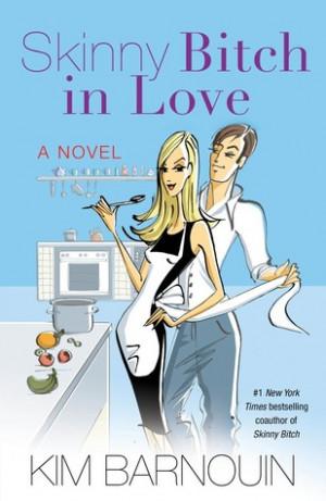 Giveaway Review SKINNY BITCH IN LOVE by KIM BARNOUIN @kimbarnouin ...