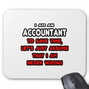 Funny Accountant T-Shirts and Gifts Mousepad