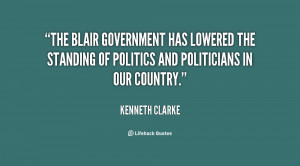 The Blair government has lowered the standing of politics and ...