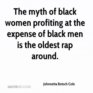 The myth of black women profiting at the expense of black men is the ...