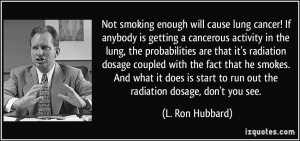 lung cancer! If anybody is getting a cancerous activity in the lung ...