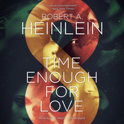 ... Love: The Lives of Lazarus Long by Robert A. Heinlein February 2014