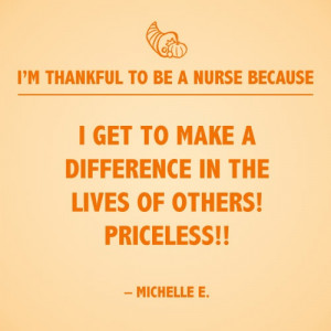 ... nurse. Here is one of 15 inspirational nursing quotes that we will be