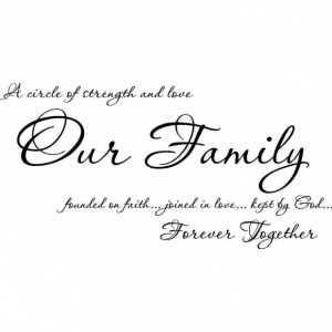 Family quotes our family forever together a family quotes
