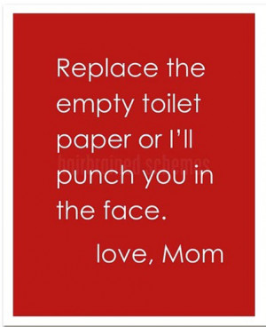 replace-toilet-paper-love-mom