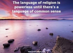 ... language of common sense - Henri Barbusse Quotes - StatusMind.com