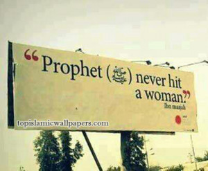 ... Muhammad (pbuh) Never Hit a Woman- Hadith Images – Islamic Quotes