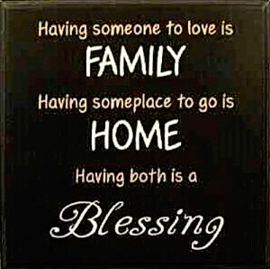 ... for my family, my beautiful home and the many blessings in my life