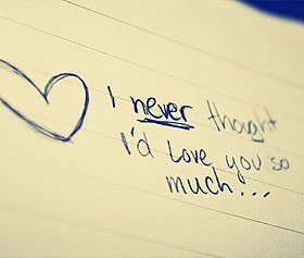 Never Thought I'd Love You So Much ~ Being In Love Quote