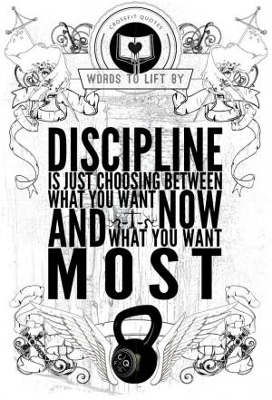 CrossFit Quotes! Love this T-Shirt! Discipline is Choosing Between ...