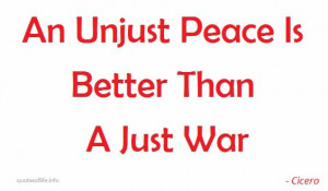 ... is-better-than-a-just-war-Marcus-Tullius-Cicero-war-picture-quote.jpg