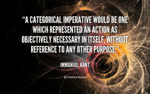Immanuel Kant Quotes Ethics...