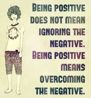 Dwelling on negativity simply contributes to its power