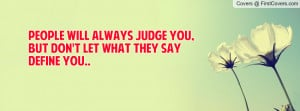 Quote Pictures Swag Quotes People Will Always Judge You But Don
