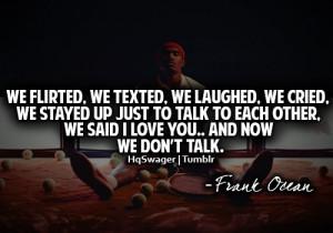frankocean #frank ocean #frank ocean quotes #quote #quotes