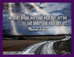 612-Overvalue & Undervalue Malcom Forbes Inspirational Picture Quotes ...