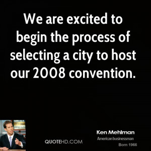 We are excited to begin the process of selecting a city to host our ...