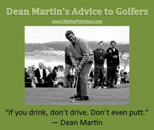 Golf Humor in English : Dean Martin's advice to Golfers - Best Golf ...