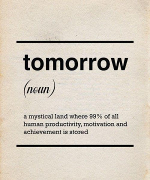 Funny Quote Picture - Tomorrow