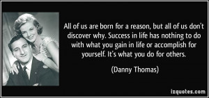 More Danny Thomas Quotes