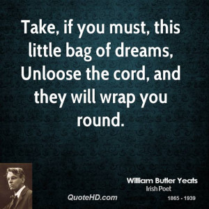 William Butler Yeats Dreams Quotes