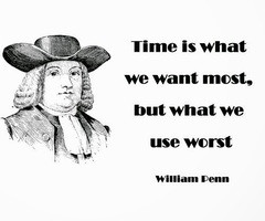 ... , but what we use worst ~William Penn Website - http://bit.ly/1nodz8B
