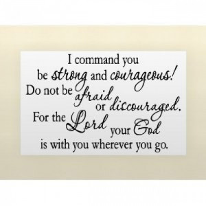 YOU BE STRONG AND COURAGEOUS Vinyl wall lettering stickers quotes ...