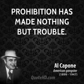 Al Capone Prohibition Quotes