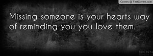 Missing Someone. Profile Facebook Covers