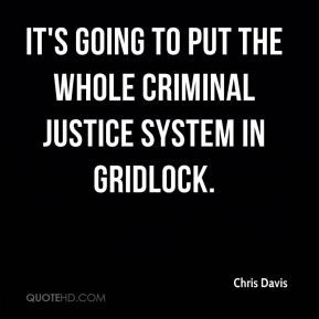 Quotes About Criminal Justice System