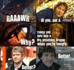 Yes. The Hobbit and Sherlock.