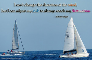 ... quotes-thoughts-Jimmy-Dean-wind-sail-direction-destination-great-best