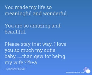 LOVE YOU MY BEAUTIFUL WIFE QUOTES