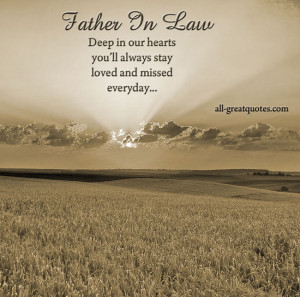 Father In Law In Heaven – Deep in our hearts you'll always stay ...