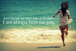 Am Always Here For You: Quote About I Am Always Here For You ~ Daily ...