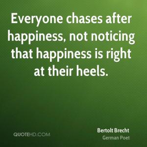 Bertolt Brecht Happiness Quotes