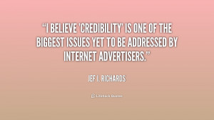 quote-Jef-I.-Richards-i-believe-credibility-is-one-of-the-225130_1.png